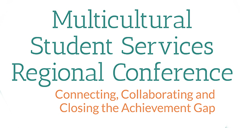 Multicultural Student Services Regional Conference